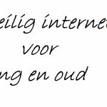 Veilig internetten voor jong en oud