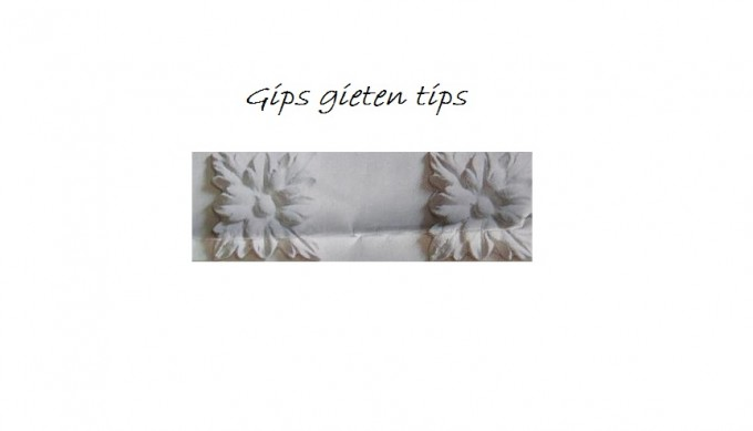 gips gieten tips