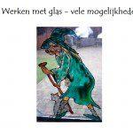 Werken met glas in vele mogelijkheden