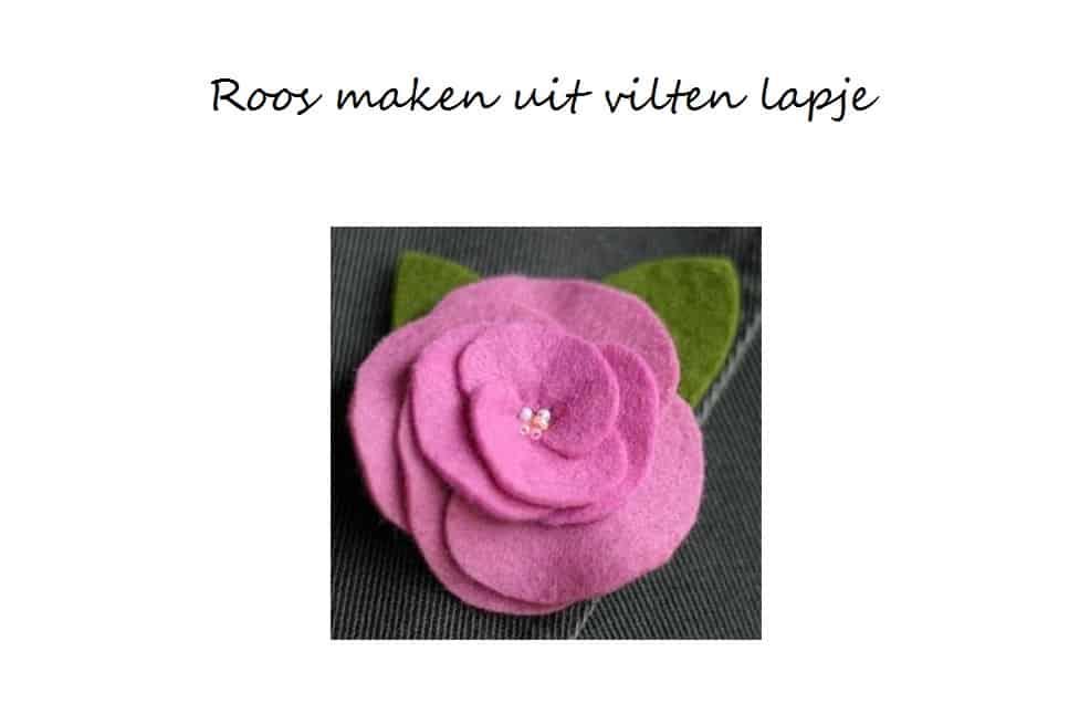 Roos maken van lapje vilt