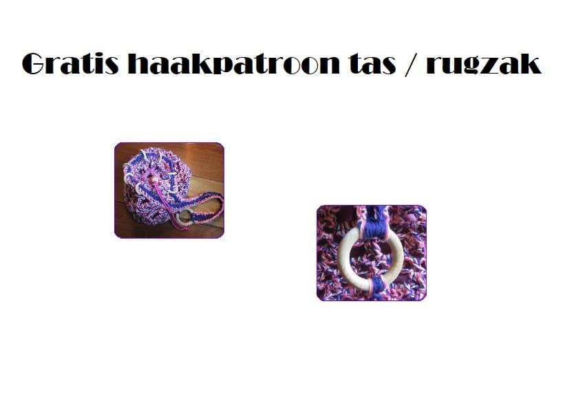 13ef27f3b00 Patroon rugzak haken en voeren met stof. Deze originele rugzak en tas heeft  als basis houten ringen en de tas kan je in iedere kleur haken die jij wil.